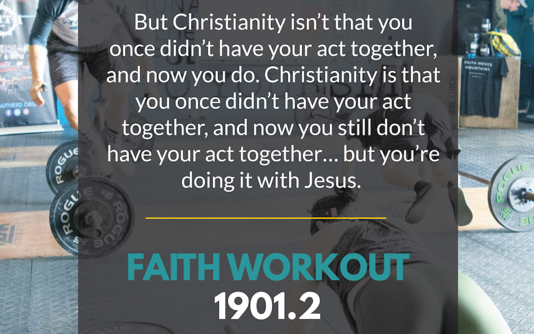 Faith Workout 1901.2 | Relationship Over Religion