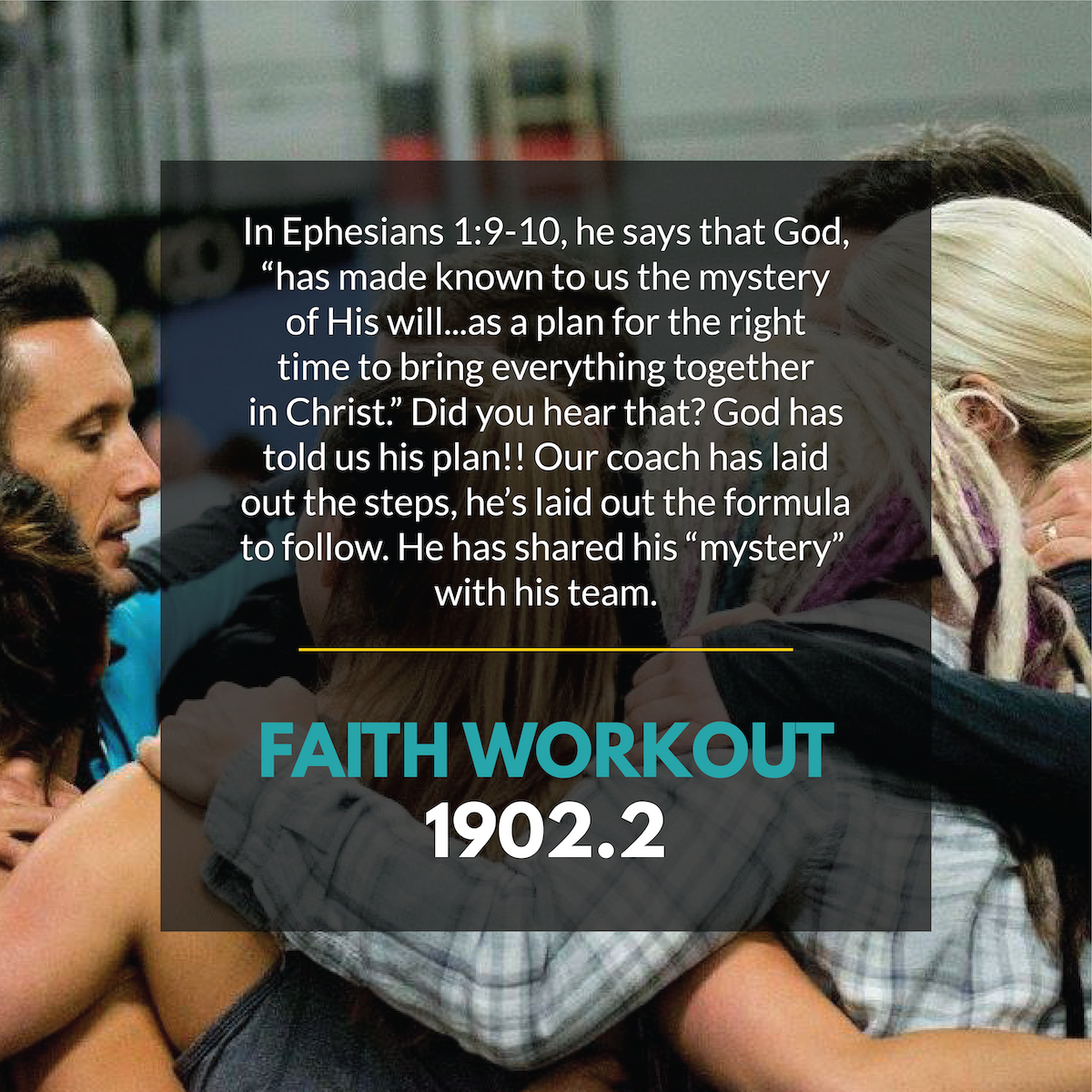 Faith Workout 1902.02 | Following the Game Plan