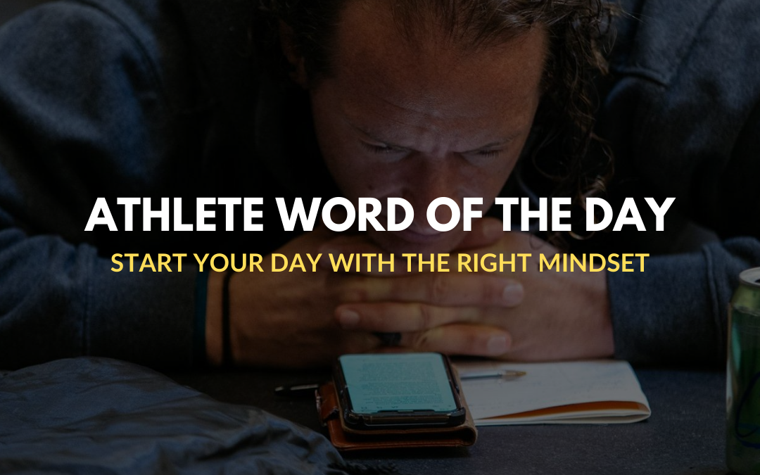 20.08.27 | ATHLETE WORD OF THE DAY