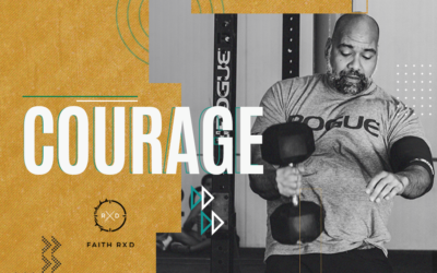 FAITH + FITNESS WORKOUT 2102.1 | Courage as an Act of Surrender