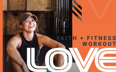 FAITH + FITNESS WORKOUT 2104.1 | The Greatest Act of Love